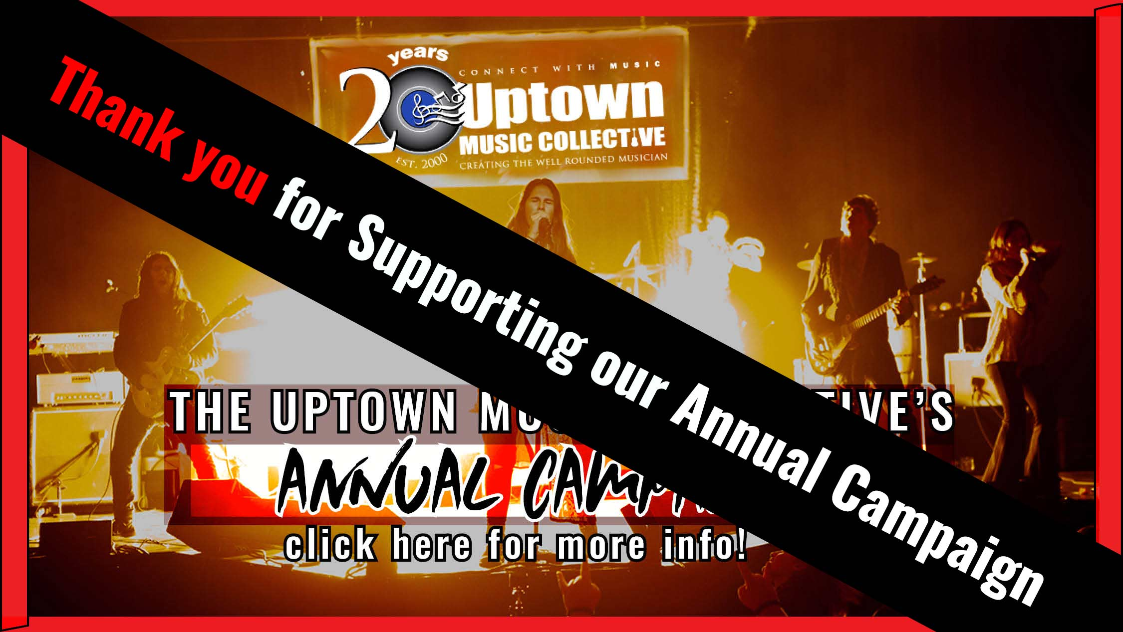 Thank You for Supporting the Uptown Music Collective's Annual Campaign