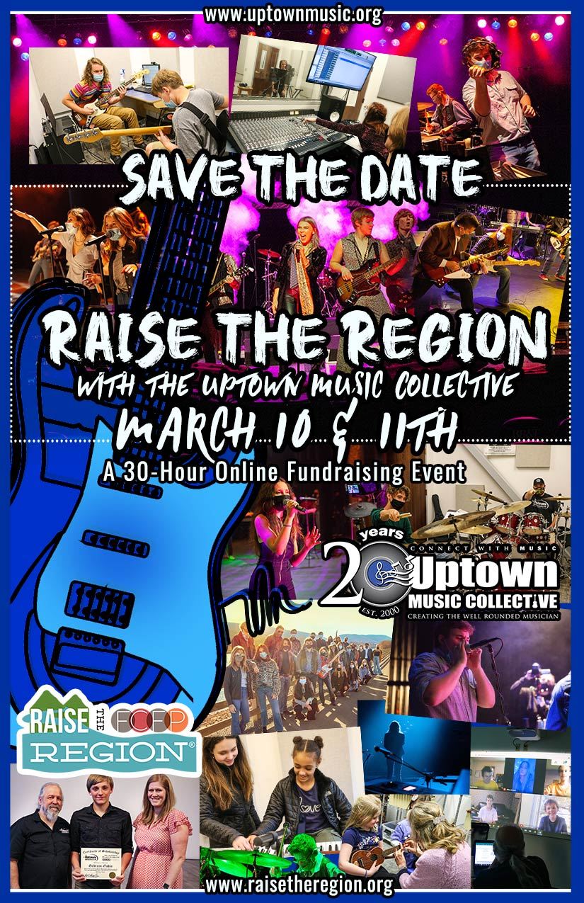 Raise the Region 2021 with the Uptown Music Collective on March 10th & 11th