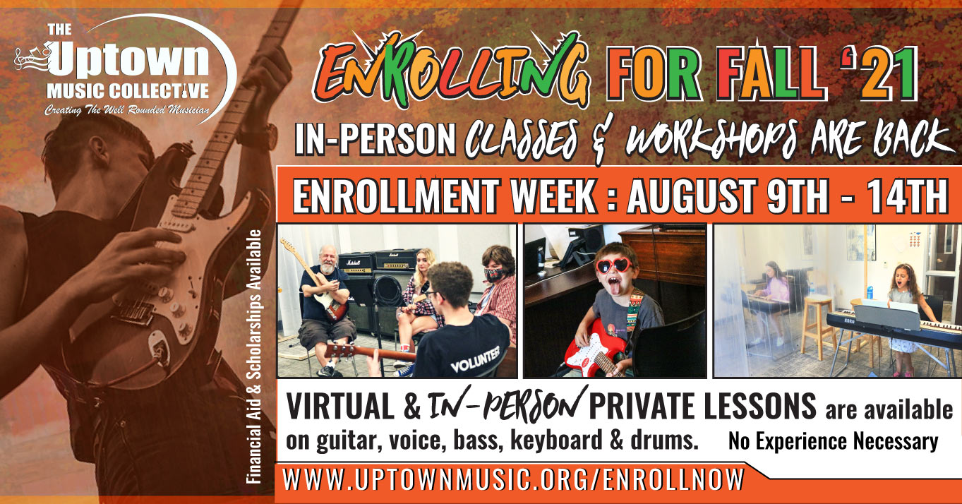 Fall Enrollment 2021 at the Uptown Music Collective